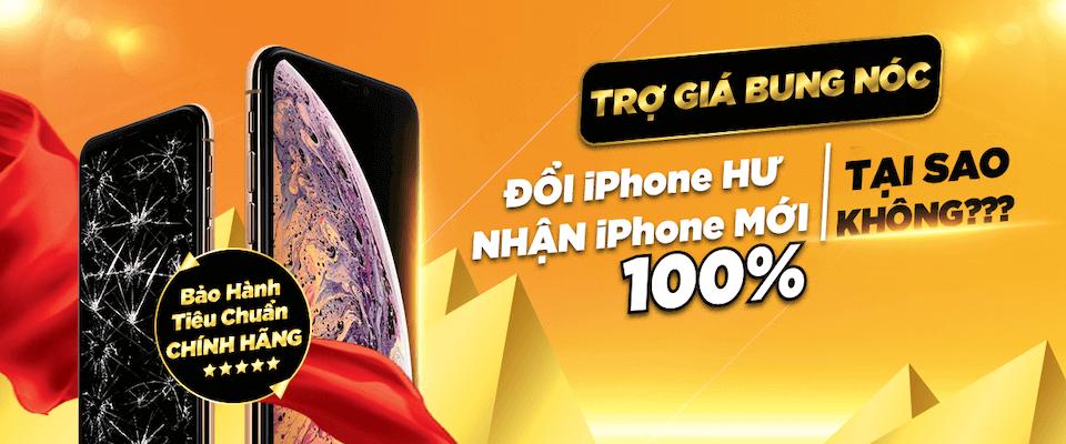 Đổi iPhone Hư <br> Nhận iPhone Mới 100%